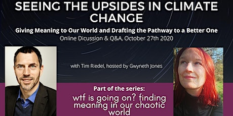Seeing the Upsides in Climate Change - Q&A with Tim Riedel tickets