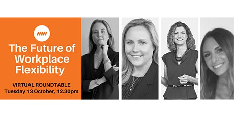 The Future of Workplace Flexibility tickets