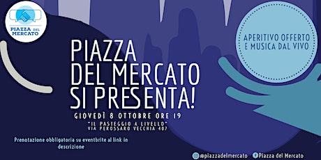 """""""Piazza del Mercato"""" si presenta biglietti"""