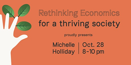 Rethinking Economics Antwerpen for a Thriving Society - Michelle Holliday tickets