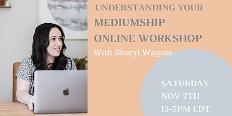 Understanding Your Mediumship Workshop tickets