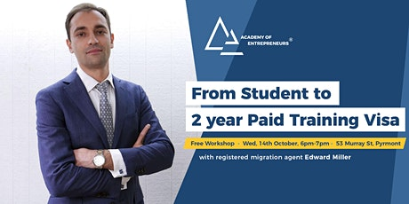 From Student to 2 year Paid Training Visa tickets