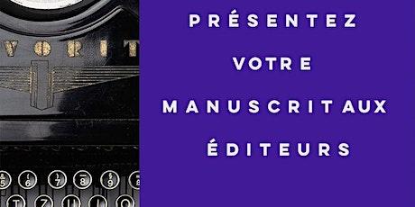 Présentez votre manuscrit aux éditeurs: atelier formation à Paris billets