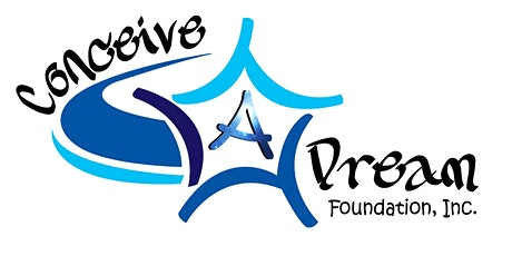 Introducing Conceive A Dream Foundation, Inc. tickets