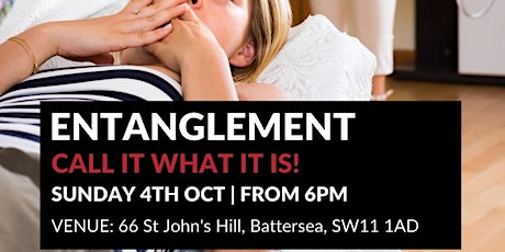 What does it look like to be in an Entanglement? Are Situationships OK? tickets