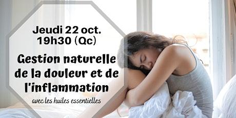 Webinaire - Gestion naturelle - douleur & inflammation - 22 oct.19h30 (Qc) billets