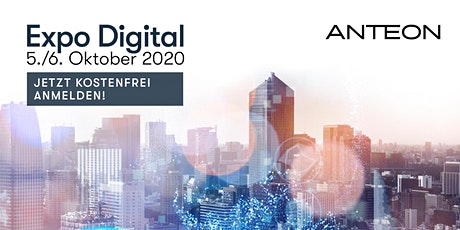 Expo Digital - Anteon goes digital | Tag 1 + 2 tickets