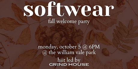Softwear Fall Party - Class with Grindhouse followed by dinner and drinks! tickets