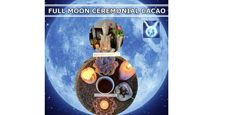 Full Moon Cacao Ceremony, Breath-Work, Guided Heart Meditation & Meridian tickets