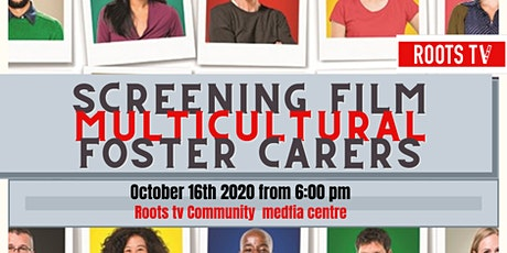 Screening film multicultural  foster carer , and panel discussion tickets