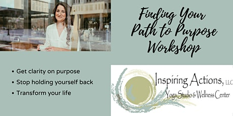 Finding Your Path to Purpose Workshop tickets