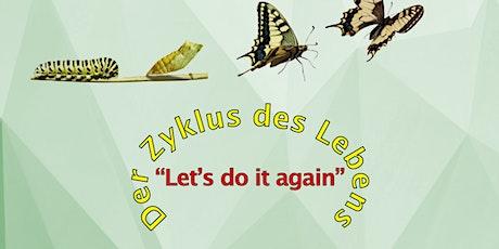 "Theosophy talks  -  ""Let's do it again"" - Der Zyklus des Lebens Tickets"
