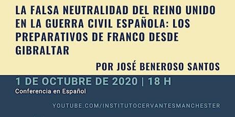La falsa neutralidad del Reino Unido en la Guerra Civil española tickets