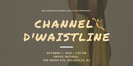 Channel D'Waistline tickets