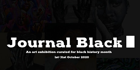 Journal Black - A Black History Month Art Exhibition. tickets