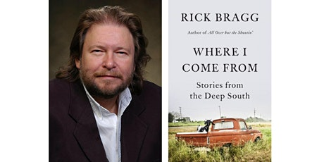 "Rick Bragg - ""Where I Come from: Stories from the Deep South"" (FB LIVE) tickets"