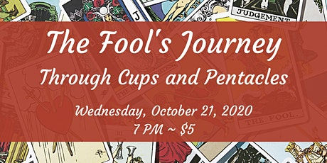 The Fool's Journey Through Cups and Pentacles tickets