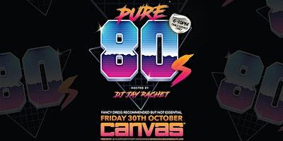 Pure 80's w/ DJ Jay Rachet