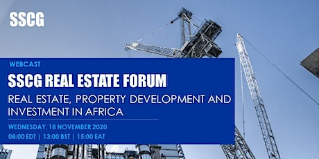 SSCG Forum: Real Estate, Property Development and Investment in Africa tickets