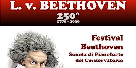 Festival Beethoven Scuola di Pianoforte del Conservatorio - serata 2 tickets