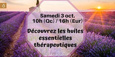 Webinaire - Les huiles thérapeutiques - 3 oct.10h (Qc) / 16h (France) billets