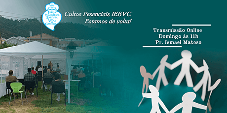 Culto Presencial & Ceia dO Senhor | IEBVC | 04/10/ bilhetes