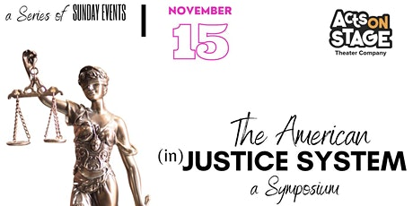 The American inJustice System: a Symposium tickets