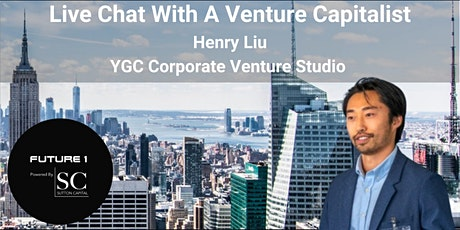 Live Chat With Henry Liu: COO at YGC Corporate Venture Studio tickets