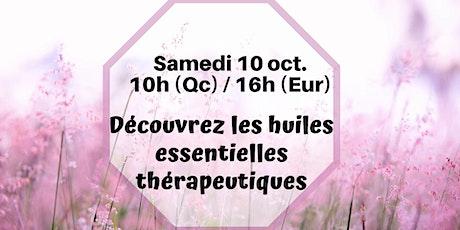 Webinaire - Les huiles thérapeutiques - 10 oct.10h (Qc) / 16h (France) billets