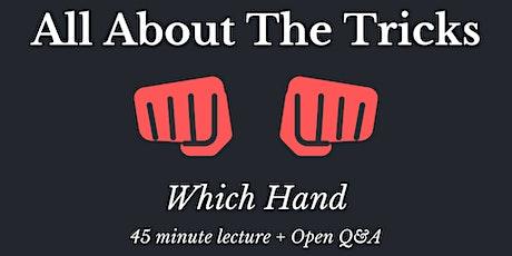 AATT #2: Which Hand tickets