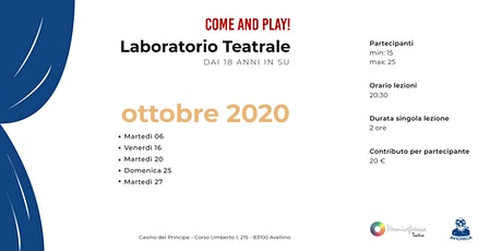 COME AND PLAY! - Laboratorio Teatrale biglietti