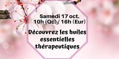 Webinaire - Les huiles thérapeutiques - 17 oct.10h (Qc) / 16h (France) billets