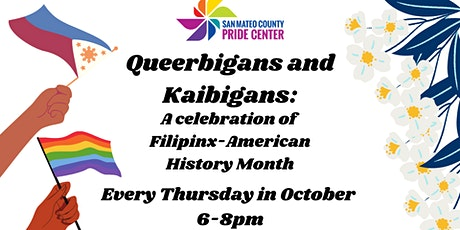 Queerbigans and Kaibigans: A Celebration of Filipinx-American History Month tickets