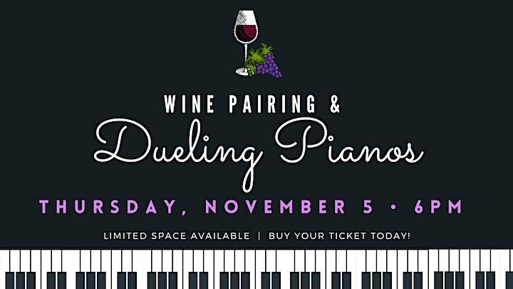 Wine Pairing & Dueling Pianos image