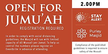 Purley Masjid Jumu'ah - 2nd Salah - 2.00pm - 02-Oct-20 tickets