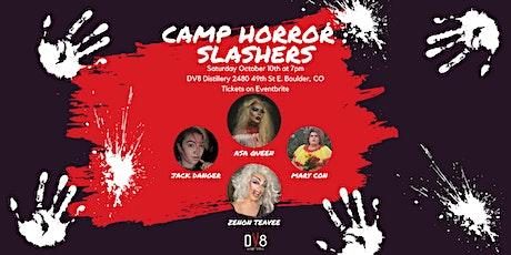 Camp Horror: SLASHERS tickets
