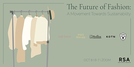 The Future of Fashion: A Movement Towards Sustainability tickets