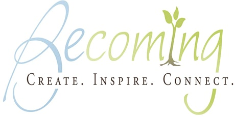 Becoming Conference: Create, Inspire, Connect tickets