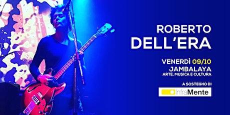 Roberto Dell'Era @ Jambalaya biglietti