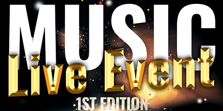 Music Live Event 1st Edition tickets