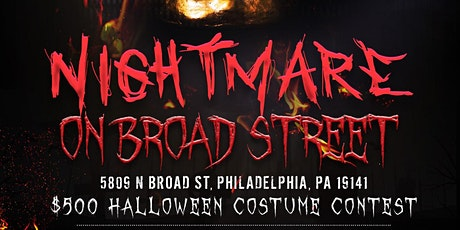 Nightmare on Broad Street - Halloween Costume Contest & Party tickets