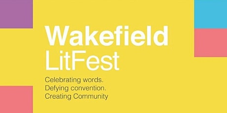 Playwriting Workshop with Charlotte Josephine (Wakefield LitFest 2020) tickets