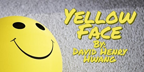 Yellow Face by David Henry Hwang tickets