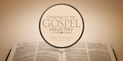 Ordination of Nate Wilkerson