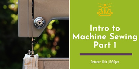 Introduction to Machine Sewing - Part 1 tickets