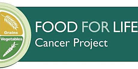 Food For Life Cancer Series ENCORE!Foods, Breast Cancer ANDProstate Cancer tickets
