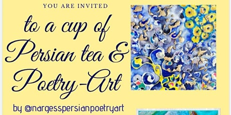 A cup of Persian tea and Poetry Art tickets