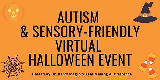 Autism & Sensory Friendly Halloween