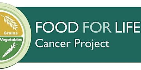Food For Life Cancer Series: Favoring Fiber & Maintaining a Healthy Weight tickets
