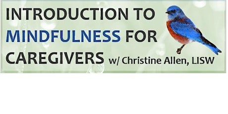 Mindfulness for Caregivers tickets